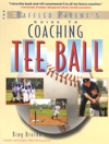 The Baffled Parents Guide To Coaching Tee Ball