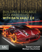 Building a Scalable Data Warehouse with Data Vault 2.0 (Enhanced Edition)
