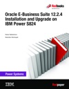 Oracle E-Business Suite 1224 Installation And Upgrade On IBM Power S824