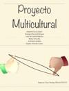 Proyecto Multicultural Agosto-Diciembre 2013