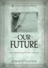 Our Future Reflections On The Early Church