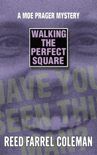 Reed Farrel Coleman - Walking the Perfect Square