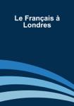 Le Français à Londres