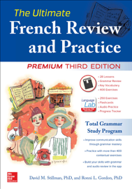 The Ultimate French Review and Practice, Premium Third Edition book