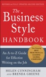 The Business Style Handbook Second Edition  An A-to-Z Guide For Effective Writing On The Job
