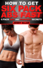 How To Get Six Pack Abs: 6 Pack Diet and Workout Secrets - Jenny Allan