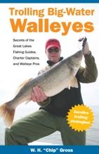 Trolling Big-Water Walleyes