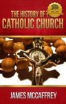 History Of The Catholic Church Volume I  II