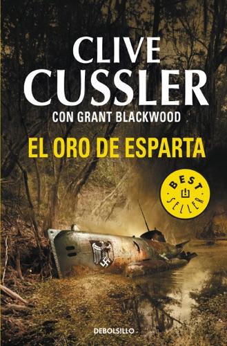 Clive Cussler & Grant Blackwood - El oro de Esparta (Las aventuras de Fargo 1)