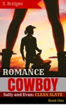 Western Romance Cowboy Romance Sally And Evan Clean Slate Western Historical Short Story Romance