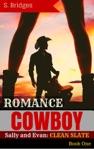 Western Romance Cowboy Romance Sally And Evan Clean Slate Western Historical Short Story Romance