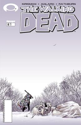 The Walking Dead #8 - Robert Kirkman & Charles Adlard book