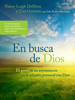 En busca de Dios - Nancy Leigh DeMoss, Tim Grissom & Life Action Ministries