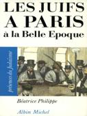 Les Juifs à Paris à la Belle Époque