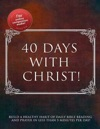 Forty Days With Christ