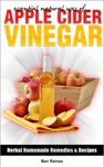 Essential Natural Uses OfAPPLE CIDER VINEGAR Herbal Homemade Remedies And Recipes 2