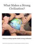 What Makes a Strong Civilization?