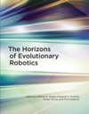 The Horizons Of Evolutionary Robotics