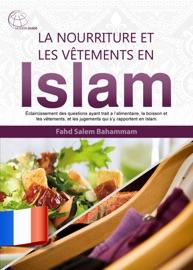 LA NOURRITURE ET LES VêTEMENTS EN ISLAM