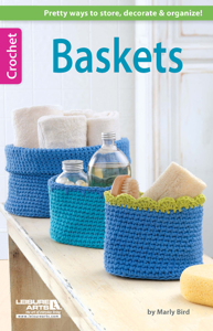 Baskets: Pretty Ways to Store, Decorate & Organize! Book Cover