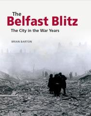 The Belfast Blitz