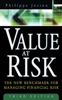 Value at Risk, 3rd Ed. : The New Benchmark for Managing Financial Risk