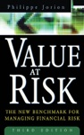 Value At Risk 3rd Ed  The New Benchmark For Managing Financial Risk