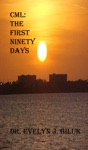 CML The First Ninety Days
