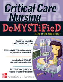 Critical Care Nursing DeMYSTiFieD book