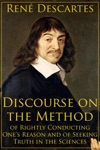 Discourse On The Method Of Rightly Conducting Ones Reason And Of Seeking Truth In The Sciences