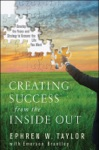 Creating Success From The Inside Out