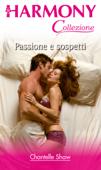 Passione e sospetti