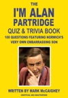 The Im Alan Partridge Quiz  Trivia Book