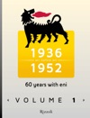60 Years With Eni  Vol 1