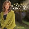 Get Hooked On Tunisian Crochet