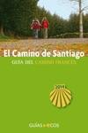 El Camino De Santiago Gua Del Camino Francs