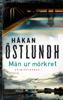 Håkan Östlundh - Män ur mörkret bild
