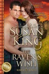 The Ravens Wish The Border Rogues Series Book 1