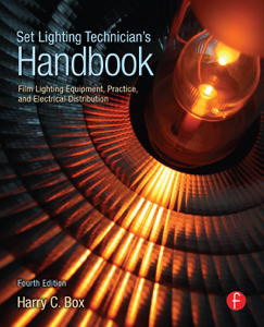 Set Lighting Technician's Handbook - Harry Box