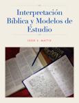 Interpretación bíblica y modelos de estudio