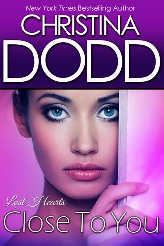 Christina Dodd - Close to You