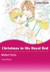 Christmas In His Royal Bed Harlequin Comics