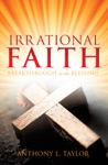 Irrational Faith