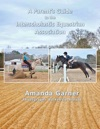 A Parents Guide To The Interscholastic Equestrian Association