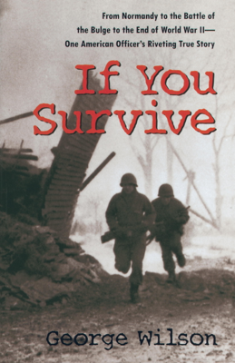 If You Survive - George Wilson book