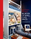 Apartment Therapys Big Book Of Small Cool Spaces