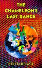 The Chameleon's Last Dance