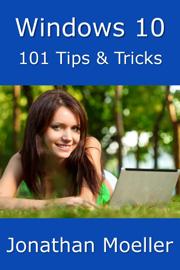 Windows 10: 101 Tips & Tricks book