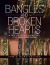Bangles And Broken Hearts