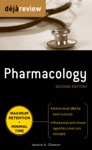 Deja Review Pharmacology Second Edition